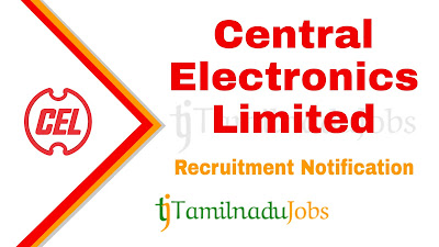 CEL Recruitment 2019, CEL Recruitment Notification 2019, latest CEL Recruitment update