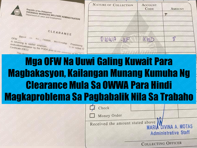 Due to the existing deployment ban of all overseas Filipino workers (OFW), vacationing OFWs has to secure a clearance from POLO-OWWA to avoid the hassle of missing their flight even they presented an OEC. The ban exempts OFWs who have existing work contracts and those who are going on vacation and returning to the same employers.  Advertisement        Sponsored Links     The clearance is basically a certification that the OFW is an active OWWA member and is currently on a work contract with the same employer.  To get the required clearance, OFWs in Kuwait should go personally to the  POLO-OWWA at the Philippine Embassy.  You can at the same time apply for the OEC.   You need to pay KWD8 for your OWWA membership if it is already expired.  You can also apply for the OEC at the POEA should you wish to do so.        While in the Philippines, you need to go to POEA to validate your clearance as well as your OEC if you already have one or you can obtain it from there.  Unvalidated clearance will not be honored at the immigration and could cause problems on your way back to Kuwait.   OFWs piling up to Kuwait Embassy to secure  clearances and OECs   Read More:  5 Signs A Person Is Going To Be Poor And 5 Signs You Are Going To Be RichTips On How To Handle Money For OFWs And Their Families How Much Can Filipinos Earn 1-10 Years After Finishing College?   Former Executive Secretary Worked As a Domestic Worker In Hong Kong Due To Inadequate Salary In PH    Beware Of  Fake Online Registration System Which Collects $10 From OFWs— POEA      Is It True, Duterte Might Expand Overseas Workers Deployment Ban To Countries With Many Cases of Abuse?  Do You Agree With The Proposed Filipino Deployment Ban To Abusive Host Countries?    ©2018 THOUGHTSKOTO  www.jbsolis.com