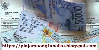 2 Bank Resmi Pemberi Pinjaman Uang Dengan Jaminan KTP dan KK Untuk Semua Kebutuhan Proses Cepat
