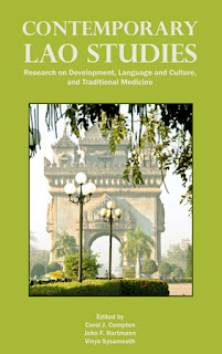 Contemporary Lao Studies - Research on Development, Language and Culture, and Traditional Medicine Published by the Center for Lao Studies
