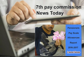 7th pay commission latest news today, latest 7th pay commission news