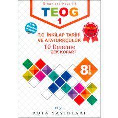 Rota Yayınları 8.Sınıf TEOG 1 T.C. İnkılap Tarihi ve Atatürkçülük 10 Deneme (2017)
