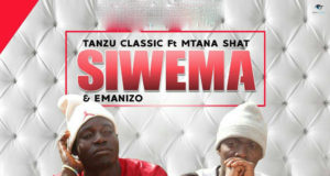 Audio | Tanzu Classic ft Mtanashati - Siwema