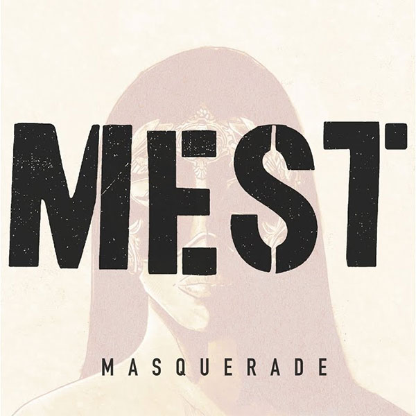 "Mest stream new song ""Masquerade"""