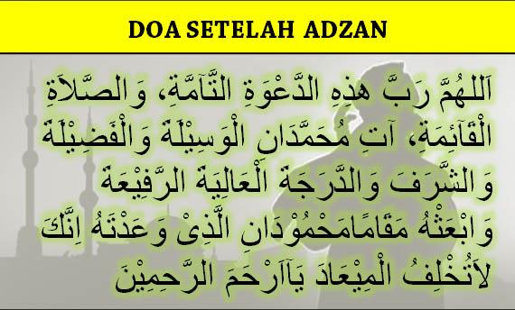 Doa Setelah Adzan dan Iqomat yang Benar : Arab, Latin, dan ...