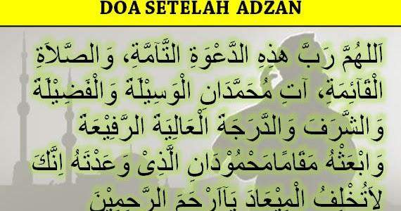 Doa Setelah Adzan dan Iqomat yang Benar : Arab, Latin, dan