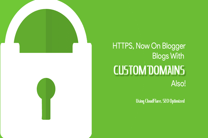 How To Get HTTPS In Custom Domain In Blogger? - SE Optimized