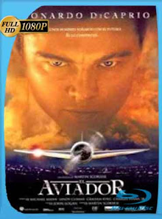 El aviador (2004)  HD [1080p] Latino [GoogleDrive] DizonHD