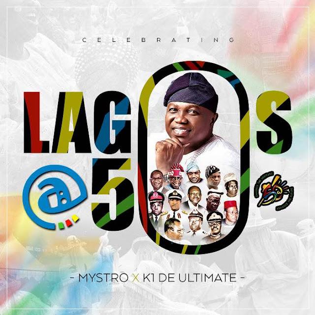 Video: Mystro ft. K1 De Ultimate – Lagos @ 50 Anthem