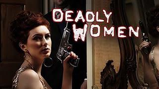 Deadly Women Δειτε Σειρες Ντοκιμαντέρ με ελληνικους υποτιτλους