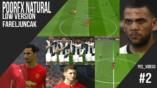 PES 2017 PoorFX Natural LOVER (LowVersion) by Farel Juncak