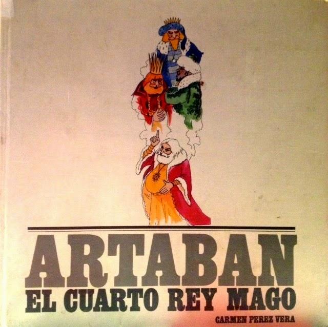 """Libros para niños felices: """"Artabán, el cuarto rey mago ..."""