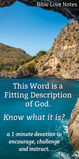 A Word That Fits God So Perfectly, But We Use it Too Flippantly