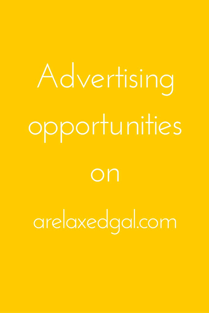 Get more info on the paid advertising opportunities available on A Relaxed Gal. | arelaxedgal.com