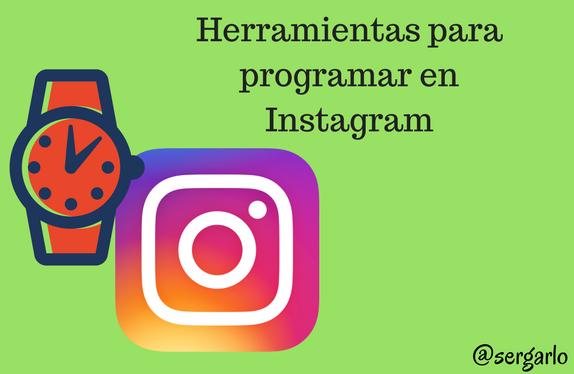 herramientas, instagram, programar, redes sociales, social media, recursos
