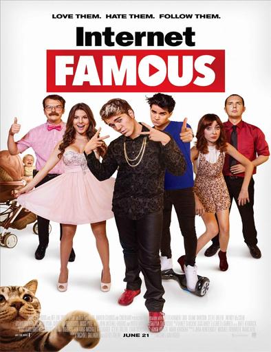 Ver Estrellas de internet (Internet Famous) (2016) Online