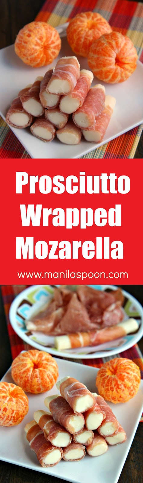 No fuss appetizer that requires only 2 ingredients. Prosciutto-Wrapped Mozarella Sticks - you can't get any easier than this! It's also great as a low-carb, protein-rich snack! | manilaspoon.com