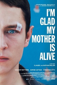 Watch I'm Glad My Mother Is Alive Online Free in HD