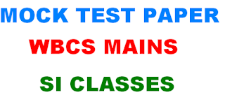WBCS MAIN  MOCK TEST PAPER BY SI CLASSES