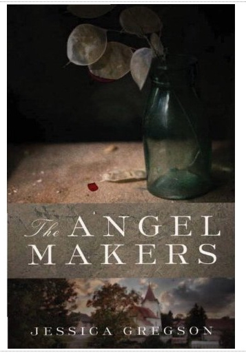 The Angel Makers by Jessica Gregson Book Review
