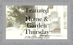 I was Featured at Home & Garden Thrusday-May 8,2013