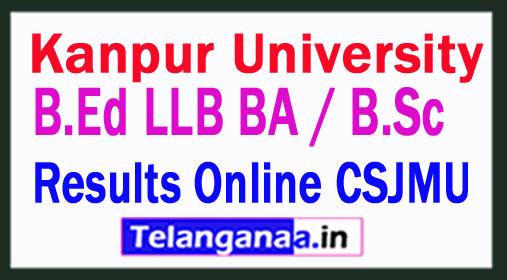 Kanpur University Results B.Ed 2018 / LLB BA / B.Sc Merit Ranking Results Online CSJMU