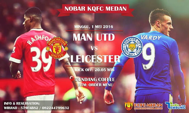 Nobar Man United vs Leicester City at Dendang Coffee