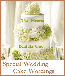 Wedding Cake Wordings Messages For Quotes Special Sayings What To Write On A