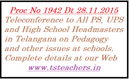 proc-no-1942-teleconference-to-all-headmasters-tssa-telangana-pedagogy SSA Telangana, Hyderabad | Proc No 1942 Telaconference on 02.11.2015 through MANA TV | Teleconference to All PS UPS and High School Headmasters in Telangana on various aspects | Proc No 1942 SSA Telangana, Hyderabad Teleconference to HMs through MANA TV programme on 02.11.2015