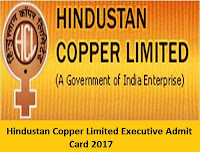 Hindustan Copper Limited Executive Admit Card 2017