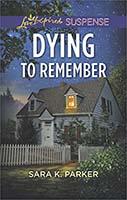 https://www.amazon.com/Dying-Remember-Love-Inspired-Suspense-ebook/dp/B076B2JFVY