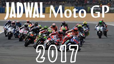 jadwal moto gp 2017