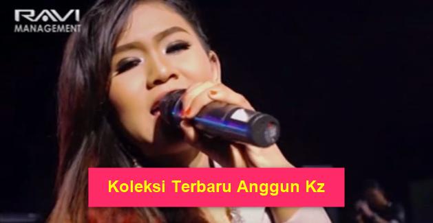 Download Kumpulan Lagu Anggun Kz Mp3 Terbaru 2018 Lengkap Full Rar,Anggun Kz, Dangdut Koplo, Dangdut, Banyuwangian, 2018, Bintang Pantura