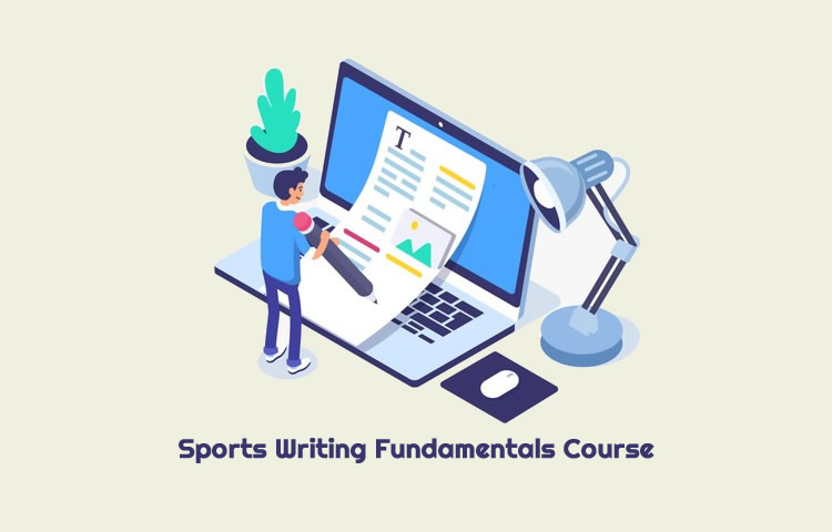 Sports Writing Fundamentals Course