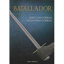 BATALLADOR13 abril 2018 de JOSÉ LUIS CORRAL LAFUENTE y ALEJANDRO CORRAL OREA