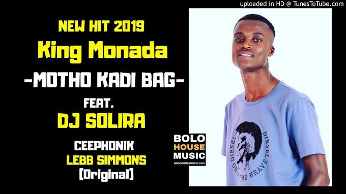LISTEN: King Monada Releases another HIT  - Motho Kadi Bag Ft Dj Solira, Dj Ceephonikand Lebb Simons which is taking social media by storm #MothoKadiBagchallenge