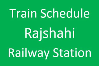 Train schedule from Rajshahi Station