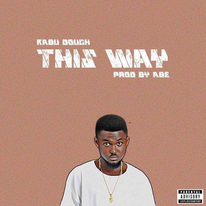 New Music: Kabu Dough - This Way