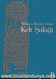 William Butler Yeats - Kelt Şafağı