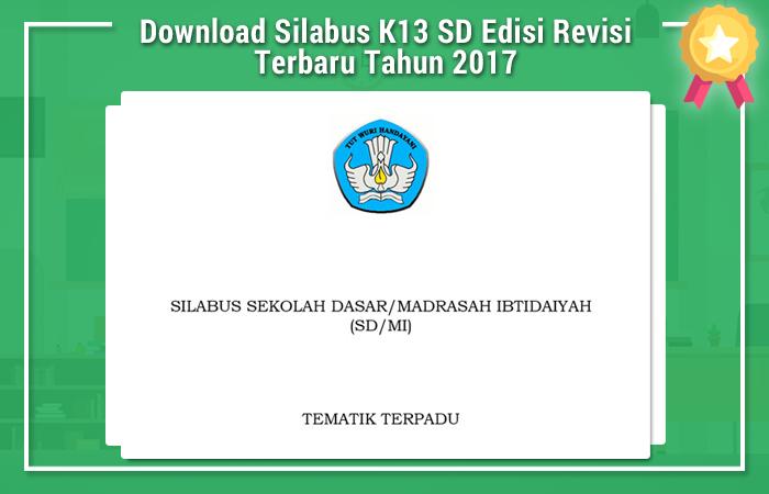 Download Silabus K13 SD Edisi Revisi Terbaru Tahun 2017
