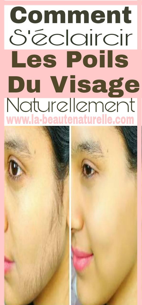Comment s'éclaircir les poils du visage naturellement