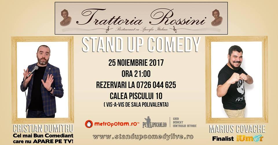Stand-Up Comedy Bucuresti Sambata 25 Noiembrie 2017@Trattoria Rossini