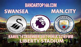 Prediksi Swansea vs Manchester City 14 Desember 2017
