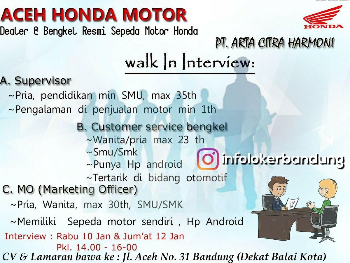 Walk In Interview Aceh Honda Motor Bandung  Januari 2018