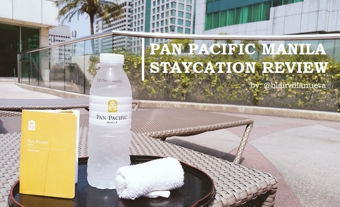 Pan Pacific Manila, hotels and resorts, Philippine Travel, travel, Forbes Travel Guide 2018, hotels in Manila, blairvillanueva