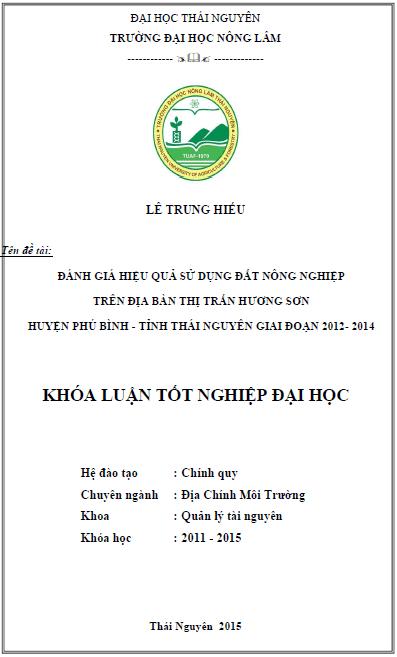 Đánh giá hiệu quả sử dụng đất nông nghiệp trên địa bàn thị trấn Hương Sơn huyện Phú Bình tỉnh Thái Nguyên giai đoạn 2012 -2014