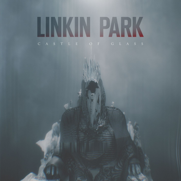Linkin Park - Castle of Glass - Single Cover