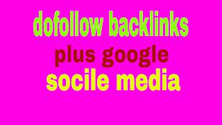 plus google se high pr dofollw backlinks kaise banaye/mobile phone