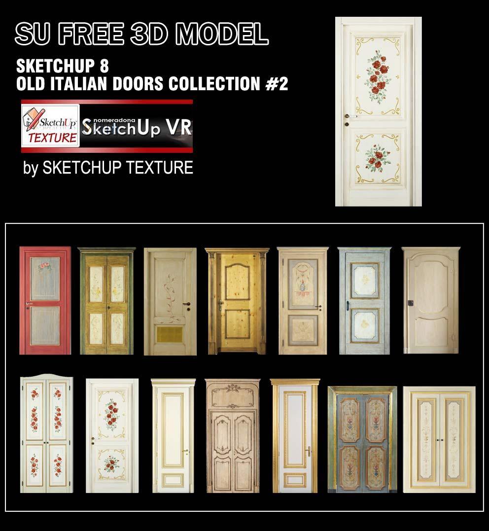 SKETCHUP TEXTURE: SKETCHUP 3D MODELS OLD ITALIAN DOORS #2