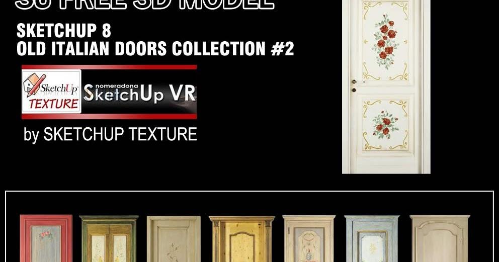 sc 1 st  Sketchup Texture & SKETCHUP TEXTURE: SKETCHUP 3D MODELS OLD ITALIAN DOORS #2